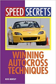 Book Winning Autocross Techniques (Speed Secrets) by Ross Bentley (2009-01-10)