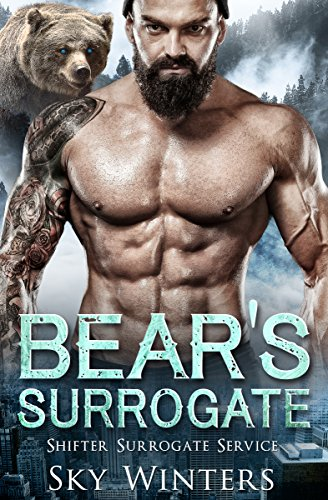 Bear's Surrogate (Shifter Surrogate Service Book 3) by [Winters, Sky]