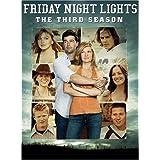 Friday Night Lights: The Third Season