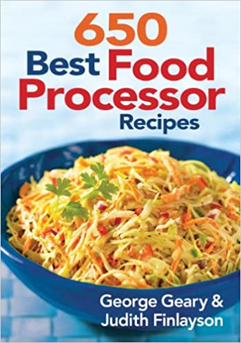 650 best food processor recipes amazon george geary 650 best food processor recipes amazon george geary judith finlayson 9780778802501 books forumfinder Gallery