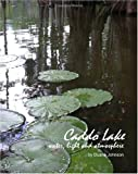 Caddo Lake, Duane Johnson, 1450508979