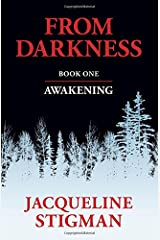 From Darkness: Book One - AWAKENING Paperback