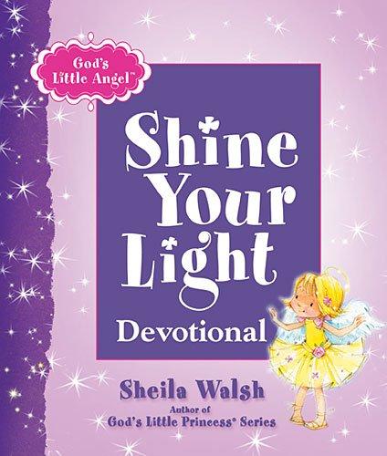 God's Little Angel: Shine Your Light Devotional pdf