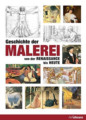Geschichte der Malerei von der Renaissance bis Heute (Kompaktwissen)