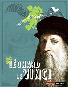 """Afficher """"Léonard de Vinci rêves et inventions"""""""