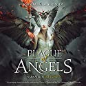 Plague of Angels: The Descended, Volume 1 Audiobook by John Patrick Kennedy Narrated by Lily Coburn