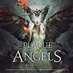 Plague of Angels: The Descended, Volume 1 | John Patrick Kennedy
