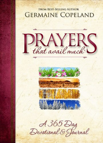 (Prayers That Avail Much: A 365 Day Devotional & Journal)