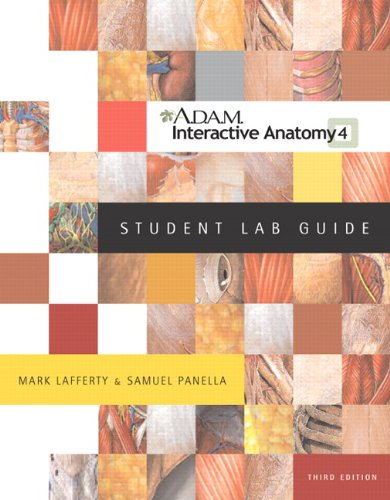 A.D.A.M. Interactive Anatomy Student Lab Guide (3rd Edition) -