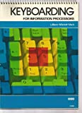 Keyboarding for Information Processors, William Mitchell and Kaye Mach, 0574206450