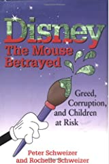Disney: The Mouse Betrayed Hardcover