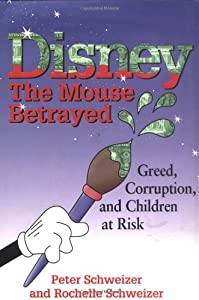 Disney: The Mouse Betrayed