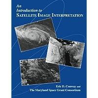 Introduction to Satellite Image Interpretation