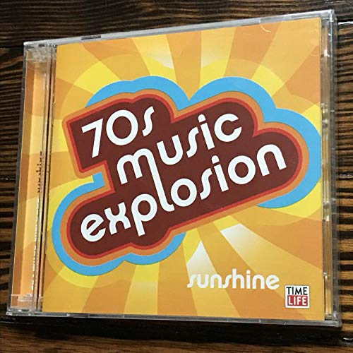 70s Music Explosion Volume 1: Sunshine (Time-Life Music 2 CD Set)