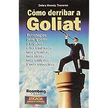 Como Derribar A Goliat