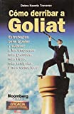 img - for Como Derribar A Goliat (Spanish Edition) book / textbook / text book