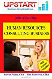 Human Resources Consulting Business, Tim Roncevich and Steven Primm, 1461190061