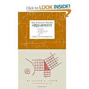 The Einstein theory of relativity David Derbes, Hugh Gray Lieber, Lillian R. Lieber, Robert Jantzen