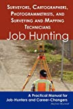 Surveyors, Cartographers, Photogrammetrists, and Surveying and Mapping Technicians, Stephen Gladwell, 1742449107