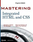 Mastering Integrated HTML and CSS, Virginia DeBolt, 047009754X