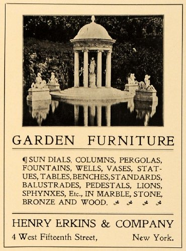 1905 Ad Garden Furniture Decorative Column Statues Pergola Sundial Henry Erkins - Original Print Ad from PeriodPaper LLC-Collectible Original Print Archive