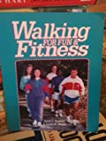 Walking for Fun and Fitness, Hawkins, Jerald D. and Weigle, Sandra, 0895822326