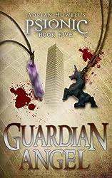 Guardian Angel (Psionic Pentalogy Book 5) (English Edition)