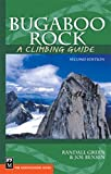 img - for Bugaboo Rock: A Climbing Guide, 2nd Edition (Climbing Guides) book / textbook / text book