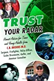 Trust Your Radar, C. B. Brooks, 1468094599