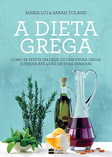 A Dieta Grega - Volume I