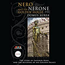 Nero and the Golden House (The wonders of Archaeology) Audiobook by Maria Grazia Nini Narrated by Clive Riche