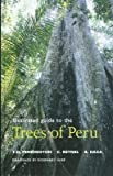 img - for Illustrated Guide to the Trees of Peru book / textbook / text book