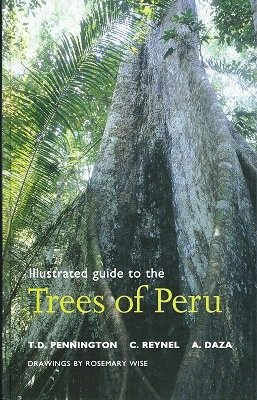 Illustrated Guide to the Trees of Peru T. D. Pennington