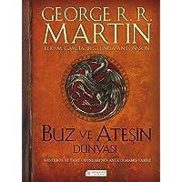 Buz ve Ateşin Dünyası: Westeros ve Taht Oyunları'nın Anlatılmamış Tarihi