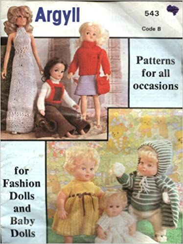 Argyll 543 Knitting Pattern Dolls Clothes For Fashion And Baby
