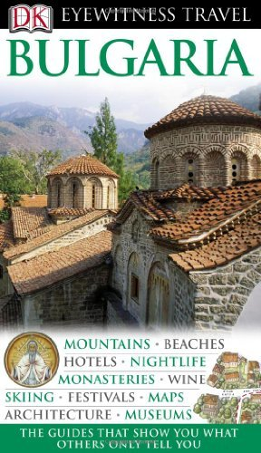 Bulgaria (Eyewitness Travel Guides) by Jonathan Bousfield (2008-05-05)