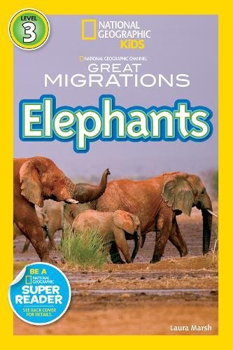 National Geographic Readers: Great Migrations (Two African Elephants)
