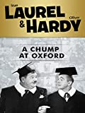 Laurel and Hardy: Chump At Oxford