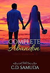 Complete Abandon (Love's Abandon Book 3)