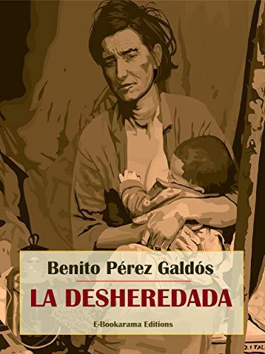 La desheredada por Benito Pérez Galdós