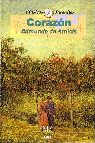 Corazon (Coleccion Clasicos Juveniles): Amazon.es: Edmundo de Amicis: Libros