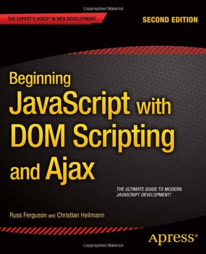 Beginning JavaScript with DOM Scripting and Ajax, 2nd Edition Front Cover