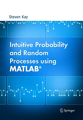 Intuitive Probability and Random Processes using MATLAB by Springer