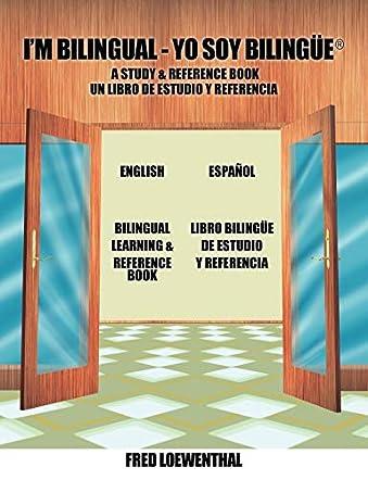 I'm Bilingual - Yo Soy Bilingue