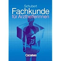 Fachkunde für Arzthelferinnen - Der Klassiker: Schülerbuch