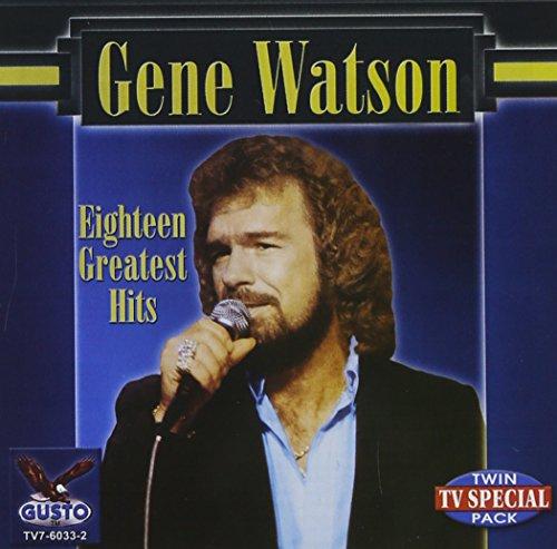 Gene Watson - 18 Greatest Hits by Watson, Gene