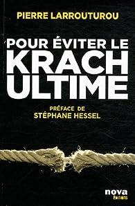 Pour éviter le Krach ultime par Pierre Larrouturou