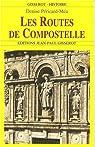 Les routes de Compostelle par Péricard-Méa