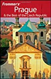 Prague and the Best of the Czech Republic, Hana Mastrini, 0470181907