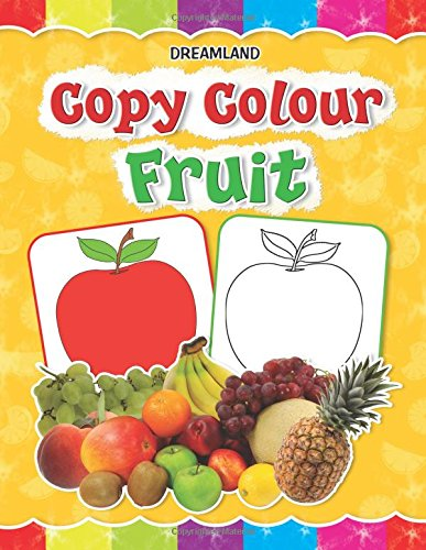 Copy Colour: Fruits (Copy Colour Books)